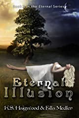 Eternal Illusion (The Eternal Series Book 3) Kindle Edition