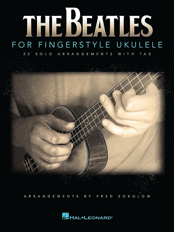 チャンピオンシップ確認してくださいファブリックThe Beatles for Fingerstyle Ukulele (English Edition)