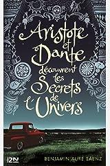 Aristote et Dante découvrent les secrets de l'univers Format Kindle