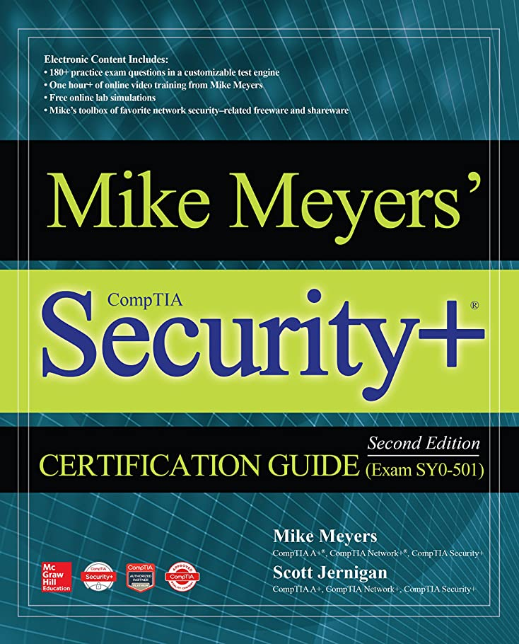 消費赤面背の高いMike Meyers' CompTIA Security+ Certification Guide, Second Edition (Exam SY0-501) (English Edition)