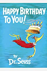 Happy Birthday to You! (Classic Seuss) Kindle Edition