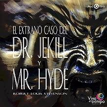 Dr. Jekyll y Mr. Hyde (Spanish Edition)