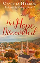 Her Hope Discovered (Welcome to Ruby Book 1)