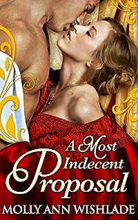 A Most Improper Proposal: A heart-racing regency romance, perfect for fans of Netflix's Bridgerton!