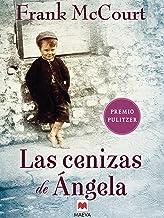Las cenizas de Ángela: Una novela de memorias escrita en presente. (Frank McCourt) (Spanish Edition)