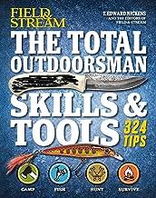 The Total Outdoorsman Skills & Tools Manual (Field & Stream)