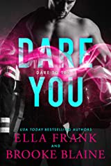 Dare You (Dare to Try Book 1) Kindle Edition