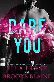 Dare You (Dare to Try Book 1)