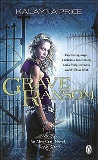 Grave Ransom (Alex Craft Book 7)