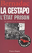 Le glaive et les bourreaux : la Gestapo (French Edition)