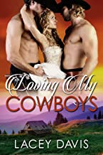 Loving My Cowboys (Blessing, Texas Book 1)