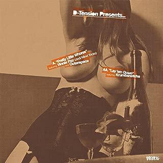 Pretty Little Whores / Lay 'em Down [Explicit]
