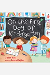 On the First Day of Kindergarten Kindle Edition