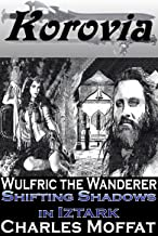 Shifting Shadows in Iztark (Wulfric the Wanderer)