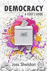 DEMOCRACY: A User's Guide (English Edition) Versión Kindle