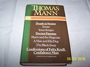 Death in Venice ; Tristan ; Tonio Kröger ; Doctor Faustus ; Mario and the magician ; A man and his dog ; The black swan ; Confessions of Felix Krull, confidence man