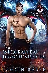 Der Wiederaufbau des Drachenreichs (Die Feuer und Eis-Reihe 3) (German Edition) Format Kindle