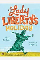 Lady Liberty's Holiday Kindle Edition