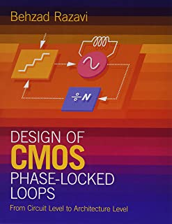 Razavi, B: Design of CMOS Phase-Locked Loops: From Circuit Level to Architecture Level