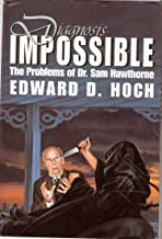 Diagnosis: Impossible: The Problems of Dr. Sam Hawthorne