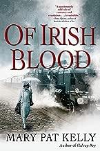 Of Irish Blood: A Novel
