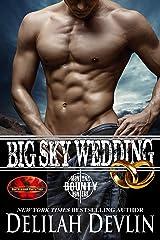 Big Sky Wedding: Brotherhood Protectors World (Montana Bounty Hunters) Kindle Edition