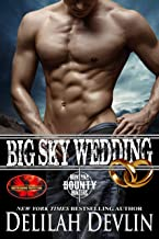 Big Sky Wedding: Brotherhood Protectors World (Montana Bounty Hunters)