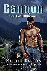 Gannon: McCray Bruin Bear Shifter Romance Kindle Edition