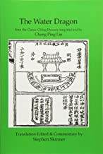 The Water Dragon: a Classic Ch'ing Dynasty text (Classics of Feng Shui Series) (Volume 1)