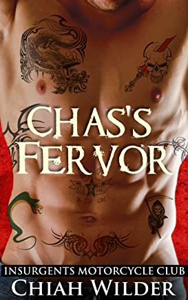 Chas's Fervor: Insurgents Motorcycle Club (Insurgents MC Romance Book 3)