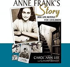 Anne Frank's Story: Her Life Retold for Children