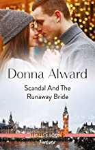 Scandal and the Runaway Bride (Heirs to an Empire Book 1)