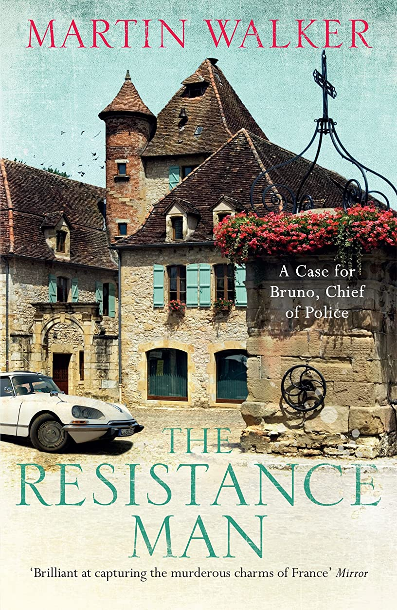 マイクロ祝福ふさわしいThe Resistance Man: The Dordogne Mysteries 6 (English Edition)