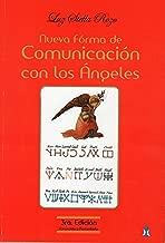 NUEVA FORMA DE COMUNICACIÓN CON LOS ÁNGELES: EL SECRETO MEJOR GUARDADO (Spanish Edition)