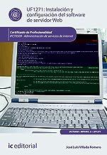Instalación y configuración del software de servidor Web. IFCT0509