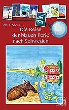 Die Reise der blauen Perle nach Schweden (German Edition)