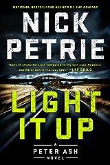 Light It Up (A Peter Ash Novel Book 3) Kindle Edition