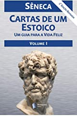 Cartas de um Estoico,Volume I eBook Kindle