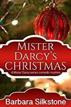 Mister Darcy's Christmas (Mister Darcy Series Book 2) (English Edition)