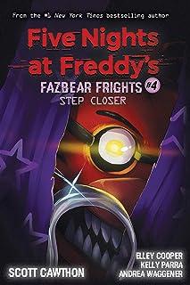 Step Closer (Five Nights at Freddy's: Fazbear Frights #4)