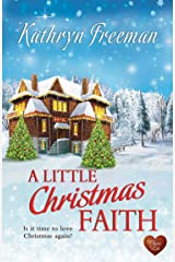 A Little Christmas Faith (Choc Lit): The perfect cozy feel good Christmas story (Christmas Wishes Book 1) Kindle Edition