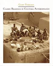 Cultural Anthropology 6th & Classic Readings in Same