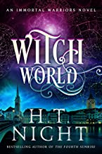 Witch World: A Thrilling Fantasy Romance Saga (Immortal Warriors Book 26)