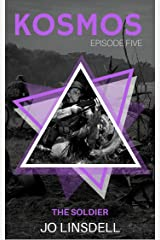 The Soldier (KOSMOS Book 5) Kindle Edition