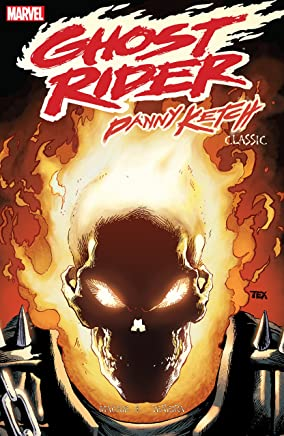 Ghost Rider: Danny Ketch Classic Vol. 2 (Ghost Rider (1990-1998)) (English Edition)