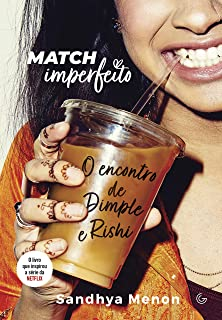 Match imperfeito: O encontro de Dimple e Rishi