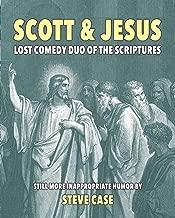 Scott & Jesus: Lost Comedy Duo of the Scriptures