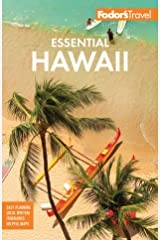 Fodor's Essential Hawaii (Full-color Travel Guide) Kindle Edition
