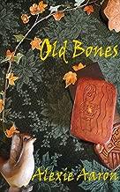 Old Bones (Haunted Series Book 7)
