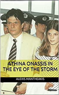 Athina Onassis In the Eye of the Storm